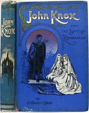 c.1890 JOHN KNOX AND THE SCOTTISH REFORMATION PROTESTANT REFORMER ILLUSTRATED