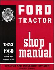 Ford Tractor Shop Manual 1955 1956 1957 1958 1959 1960 Repair Service Book
