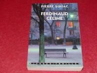 [BIBLIOTHEQUE H.& P-J.OSWALD] PIERRE SINIAC FERDINAUD CELINE Signé! EO 1997 Rare