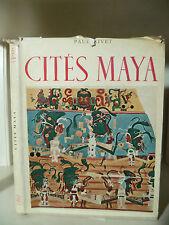 Paul Rivet - Cités Maya - 1954 - Albert Guillot