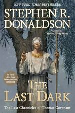 The Last Dark (Last Chronicles of Thomas Covenant) by Donaldson, Stephen R. in