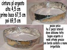 cintura METALLO BAGNO argento schiava  alta 4,5 cm  aggancio a  67,5 cm 69,5