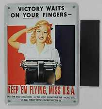 Collectable Tin Card Sign Magnet 3x4 Keep 'Em Flying Miss U.S.A. - Civil Service