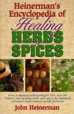 Heinerman's Encyclopedia of Healing Herbs & Spices: From a Medical Anthropologis