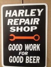 Harley Repair Shop Beer- Funny Gift PVC  Street Sign bar man cave 8.5 x12