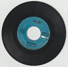 Turtles YOU BABY 45 vinyl 7 inch WHITE WHALE WW 227