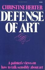 The Defense of Art by Christine Herter (1982, Paperback, Reprint)