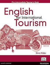 English for International Tourism Pre-Intermediate Teachers Book (English for To