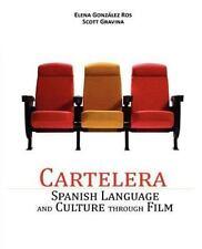 Cartelera : Spanish Language and Culture Through Film by Elena Gonz�lez Ros...