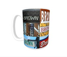 BROWN Coffee Mug / Cup featuring the name in actual sign photos