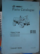ISEKI tondeuse autoportée frontale SF303 SF333 - SF 303 333 : parts catalogue