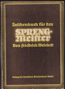 Taschenbuch für den Sprengmeister. Band 3. Orig.1941
