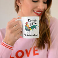 Rise And Shine Mother Cluckers Coffee Mug Funny Mug Farmhouse Rooster Chicken