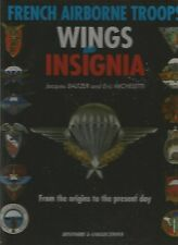 French Airborne Troops Wings and Insignia by Eric Micheletti, Jacques Baltzer hb