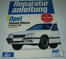 Reparaturanleitung Opel Senator / Monza ab August 1981 20 E / 25 E / 30 H / 30 E
