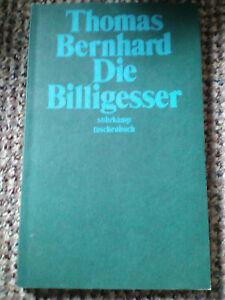Thomas Bernhard : Die Billigesser