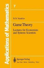 Game Theory: Lectures for Economists and Systems Scientists Applications of Mat