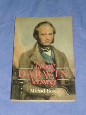Taking Darwin Seriously A Naturalistic Approach to Philosophy Book by Ruse