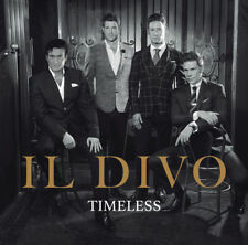 IL DIVO - Timeless CD *NEW* 2018