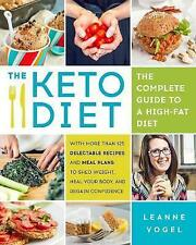 The Keto Diet Complete Guide High-Fat Diet More T by Vogel Leanne -Paperback