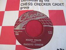 DADDYO GIBSON - NIGHT TRAIN/BEHIND THE SUN - CHECKER 848 R&B SAX ORGAN INSTRUME
