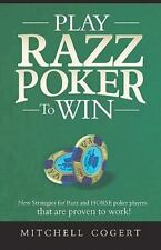 Play Razz Poker to Win : New Strategies for Razz and Horse Poker Players That...