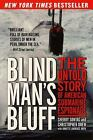 Blind Man's Bluff Set : The Untold Story of American Submarine Espionage by Christopher Drew, Annette Lawrence Drew and Sherry Sontag (2000, Paperback, Reprint)