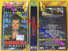 film VHS RANSOM IL RISCATTO Mel Gibson Howard PANORAMA SIGILLATA (F121) no dvd