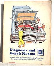 Diagnosis and Repair Manual GM Vehicles 1977 - 1978 - General Motors Cars