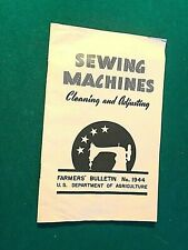 New listing 1944 Sewing Machines Cleaning & Adjusting Farmers Bulletin