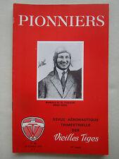 REVUE PIONNIERS AERONAUTIQUE N°46 ANTHONY H G FOKKER NEDERLAND HOLLANDE AVIATION
