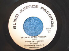 Denny-O 45 Blind Justice 101 E Condition The Trial Of The President Pt's I & II
