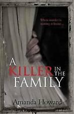 A Killer in the Family, Howard, Amanda, Paperback, Very Good Book