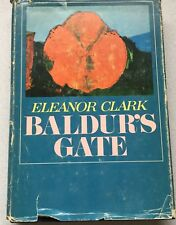 Baldur's Gate by Eleanor Clark 1970 Hardcover