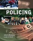 An Introduction to Policing by John S. Dempsey and Linda S. Forst (2013, Paperback)