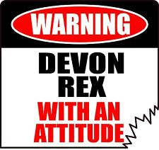 "Warning Devon Rex With An Attitude 4"" Die-Cut Cat Feline Sticker"