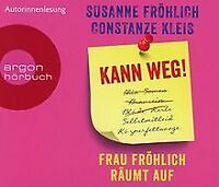 Kann weg! Frau Fröhlich räumt auf von Kleis, Constanze, ... | Buch | Zustand gut