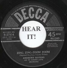 The Andrew Sisters POP (Decca 27414) Zing Zing-Zoom Zoom/A Penny A Kiss-A Penny
