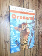 Orzowei A. Manzi I Delfini Bompiani Nuova ed. 1997   L12