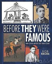 Before They Were Famous: How Seven Artists Got Their Start (Bob-ExLibrary