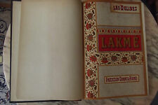 partition opéra comique Lakmé poème de E Gondinet & Gille musique de L Delibes