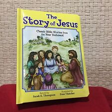 The Story of Jesus Classic Bible Stories from the New Testament HC Free Ship