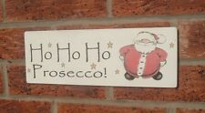 Christmas signs shabby vintage chic ho ho ho prosecco sign plaque santa