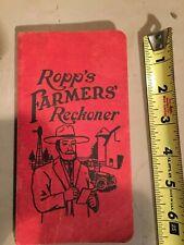 Vintage 1919 Ropp's Farmers Reckoner -  Almanac