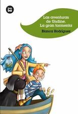 Las aventuras de Undine: La gran tormenta (Jóvenes lectores) (Spanish Edition),