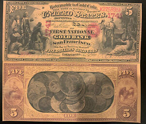 Reproduction $5 National Gold Bank Note 1870 1st National Gold Bank SF CA Copy