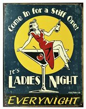 Ladies Night Every Night Tin Metal Sign Pin Up Girl Bar Pub Lounge Beer Martini