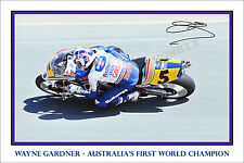 * WAYNE GARDNER * SIGNED MOTO GP CHAMPION PRINT, GREAT COLLECTABLE,DONT MISS OUT