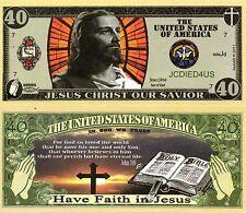 Have Faith in Jesus 40 Dollar Novelty Money
