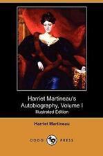 Harriet Martineau's Autobiography by Harriet Martineau (2009, Paperback)